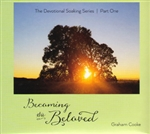 Becoming the Beloved CD by Graham Cooke