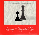 Living the Upgraded Life CD by Graham Cooke