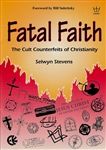 Fatal Faith by Selwyn Stevens