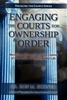 Engaging the Courts for Ownership and Order by Ron Horner