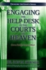 Engaging the Help Desk of the Courts of Heaven by Ron Horner