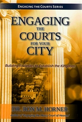Engaging the Courts for Your City by Ron Horner