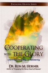 Cooperating with the Glory by Ron Horner
