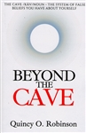 Beyond the Cave by Quincy Robinson