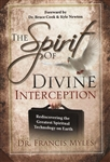 Spirit of Divine Interception by Francis Myles