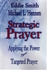 Strategic Prayer by Eddie Smith and Michael Hennen