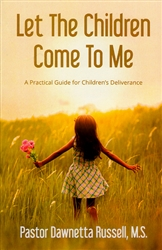 Let the Children Come to Me by Dawnetta Russell
