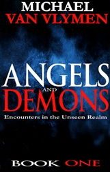 Angels and Demons Book One by Michael Van Vlymen