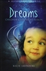 Dreams, Children and the Night Season by Recie Saunders