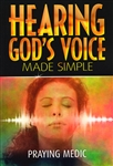 Hearing Gods Voice Made Simple by Praying Medic