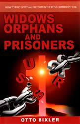Widows Orphans and Prisoners by Otto Bixler