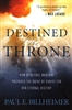 Destined for the Throne by Paul Billheimer