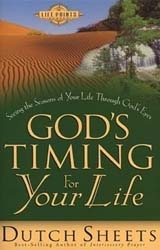 Gods Timing for Your Life by Dutch sheets