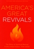 America's Great Revivals