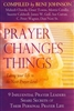 Prayer Changes Things Compiled by Beni Johnson