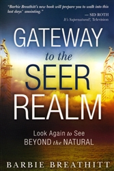 Gateway to the Seer Realm by Barbie Breathitt