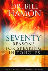 70 Reasons For Speaking in Tongues by Bill Hamon