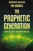 Prophetic Generation by Tim Bagwell