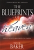 Blueprints of Heaven by Trevor Baker