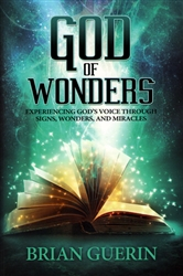 God of Wonders by Brian Guerin