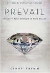 Prevail Discover Your Strength in Hard Places by Cindy Trimm