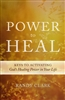 Power to Heal by Randy Clark