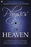 Physics of Heaven by Judy Franklin and Ellyn Davis
