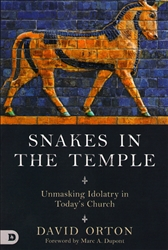 Snakes In The Temple by David Orton