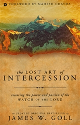 Lost Art of Intercession by James Goll