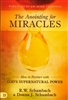 Anointing for Miracles by R W Schambach and Donna Schambach