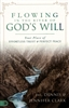 Flowing in the River of God's Will by Dennis and Jennifer Clark
