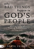 Why Bad Things Happen to God's People by Derek Prince