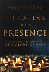 Altar of His Presence by Robert Stone