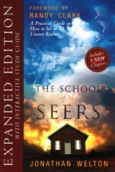 School of the Seers Revised and Expanded by Jonathan Welton