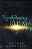 Redefining Rhema by Ed Delph/David Lake