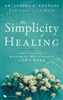 Simplicity of Healing by Sandra Kennedy
