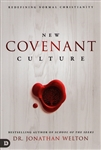 New Covenant Culture by Jonathan Welton