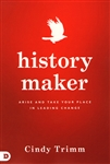 History Maker by Cindy Trimm