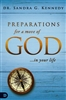 Preparations for a Move of God in Your Life by Sandra Kennedy
