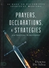 Prayers, Declarations & Strategies for Shifting Atmospheres by Dawna DeSilva