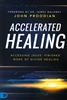 Accelerated Healing by John Proodian