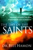 Day of the Saints by Bill Hamon