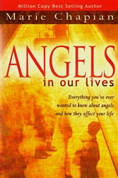 Angels in our Lives by Marie Chapian