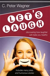 Let's Laugh by C. Peter Wagner