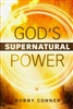God's Supernatural Power by Bobby Conner