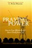 Praying With Power by C Peter Wagner