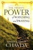 Hidden Power of Watching and Praying by Mahesh Chavda and Bonnie Chavda