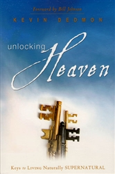 Unlocking Heaven by Kevin Dedmon
