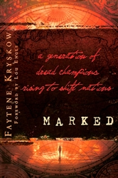 Marked by Faytene Kryskow