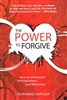 Power To Forgive by Reinhard Hirtler